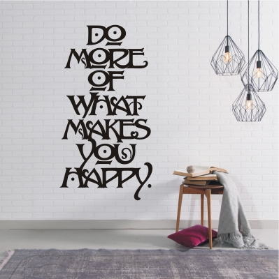 Wandtattoo Do more of what makes you happy Motivation 775