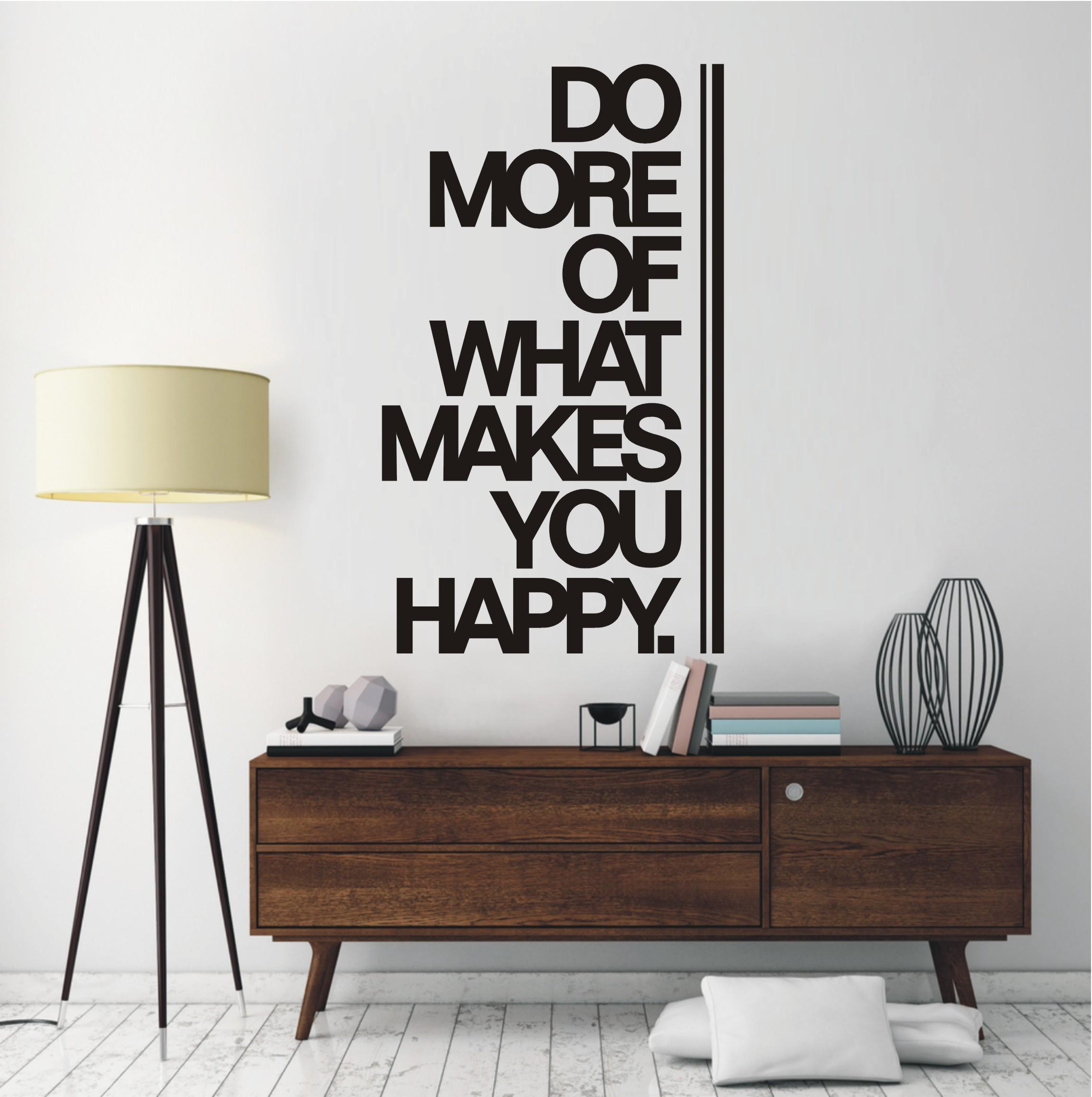wandtattoo-do-more-of-what-makes-you-happy-774 Erstaunlich Wohnzimmer Deko Online Shop Dekorationen